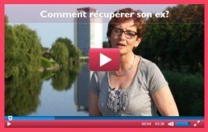 comment recuperer son ex video